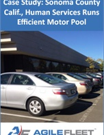 Case Study: Sonoma County Calif., Human Services Runs Efficient Motor Pool